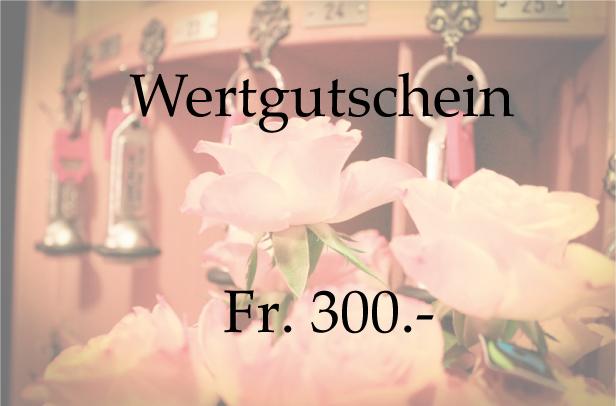 Wertgutschein 300.-